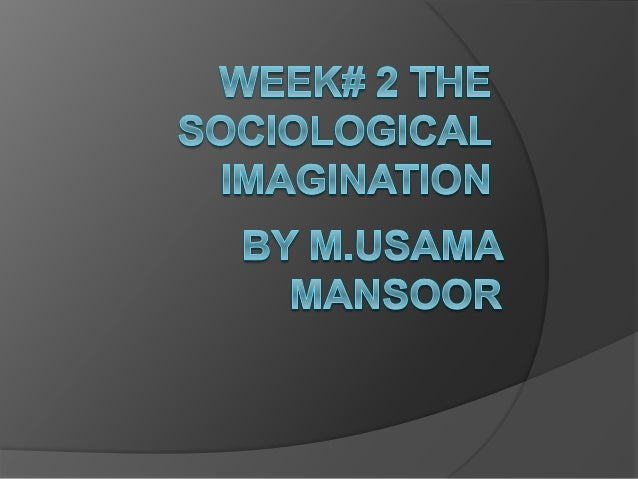 the sociological imagination essay