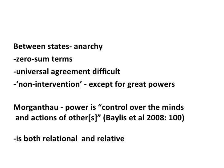 <ul><li>Between states- anarchy  </li></ul><ul><li>-zero-sum terms </li></ul><ul><li>-universal agreement difficult </li><...