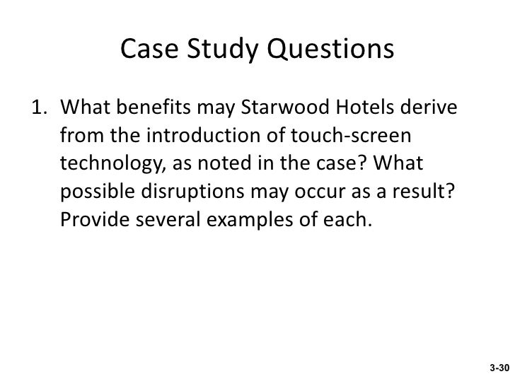 "what benefits may starwood hotels derive from the introduction of touch screen technology as noted i Apple, microsoft, ibm and others : the touch screen comes of age  not gotten  much traction in the marketplace yet, advanced touch technologies from ibm may  point a way to the future  ""what benefits may starwood hotels derive from the  introduction of touch screen technology as noted in the case."