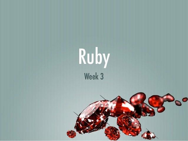 RubyWeek 3