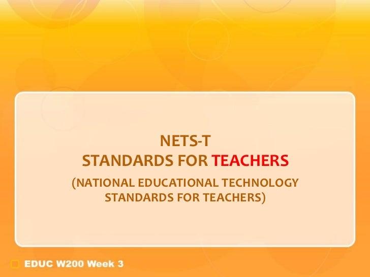 NETS-T STANDARDS FOR  TEACHERS (NATIONAL EDUCATIONAL TECHNOLOGY STANDARDS FOR TEACHERS)