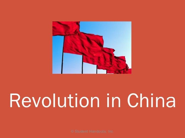 Revolution in China       © Student Handouts, Inc.