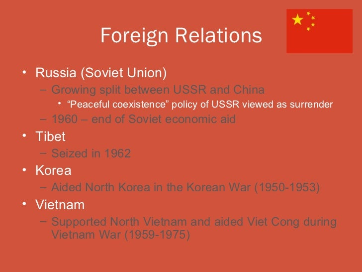 """Foreign Relations• Russia (Soviet Union)  – Growing split between USSR and China     • """"Peaceful coexistence"""" policy of US..."""
