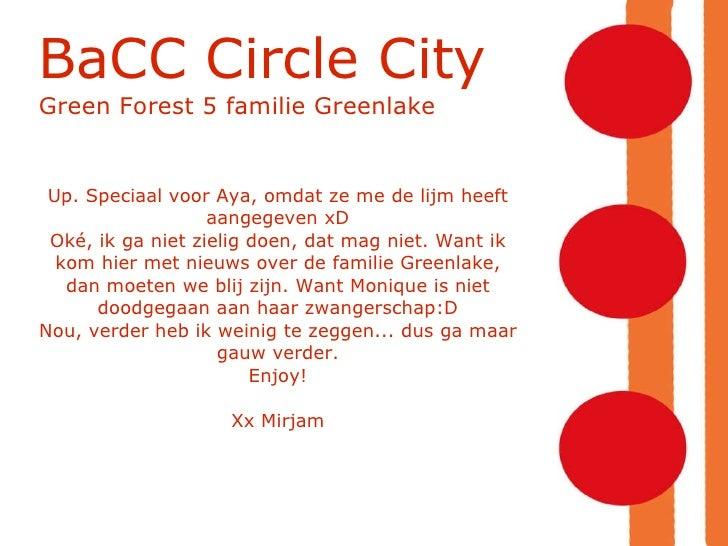 BaCC Circle City Green Forest 5 familie Greenlake Up. Speciaal voor Aya, omdat ze me de lijm heeft aangegeven xD Oké, ik g...