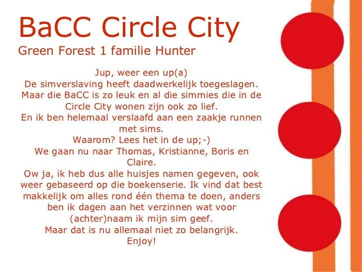 BaCC Circle City Green Forest 1 familie Hunter Jup, weer een up(a) De simverslaving heeft daadwerkelijk toegeslagen. Maar...