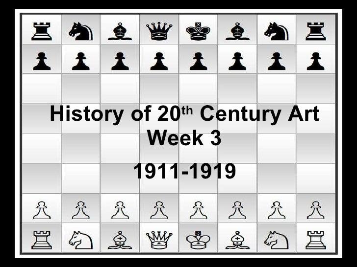 History of 20 th  Century Art Week 3 1911-1919