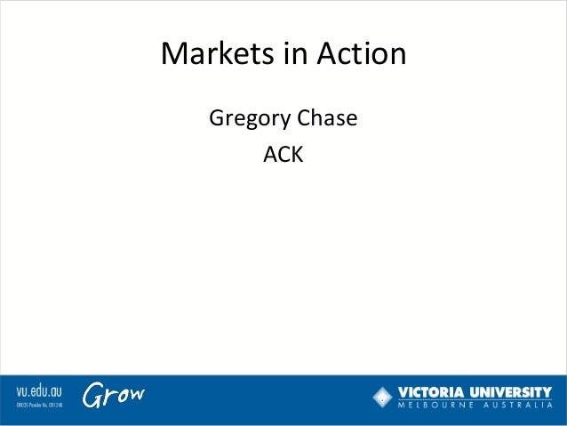 Markets in Action Gregory Chase ACK