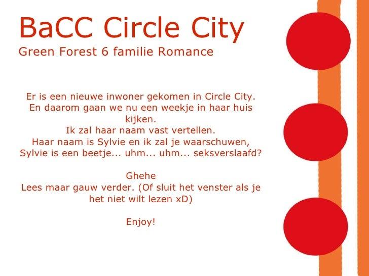 BaCC Circle City Green Forest 6 familie Romance Er is een nieuwe inwoner gekomen in Circle City. En daarom gaan we nu een ...