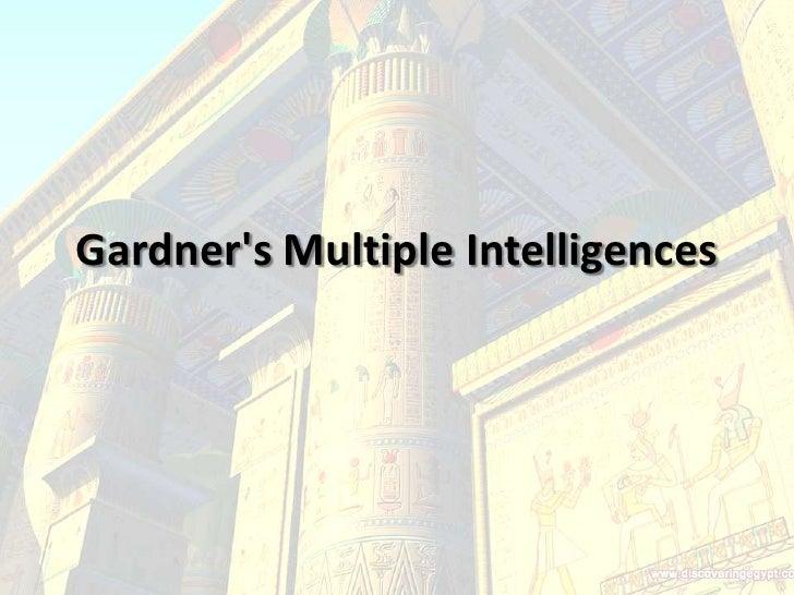 Gardner's Multiple Intelligences<br />