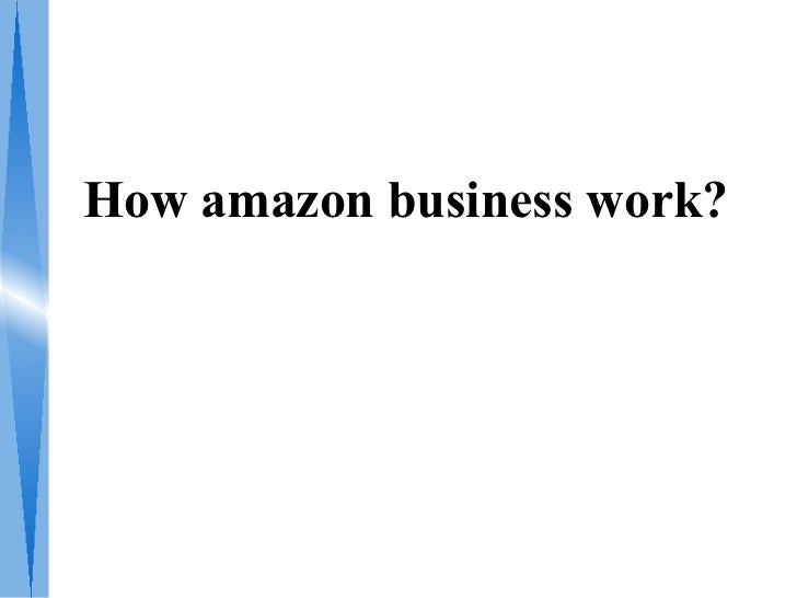 How amazon business work?