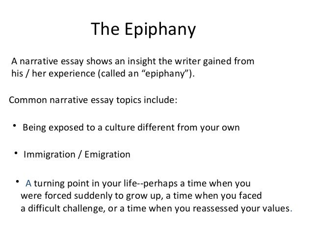 week  3 the epiphany a narrative essay