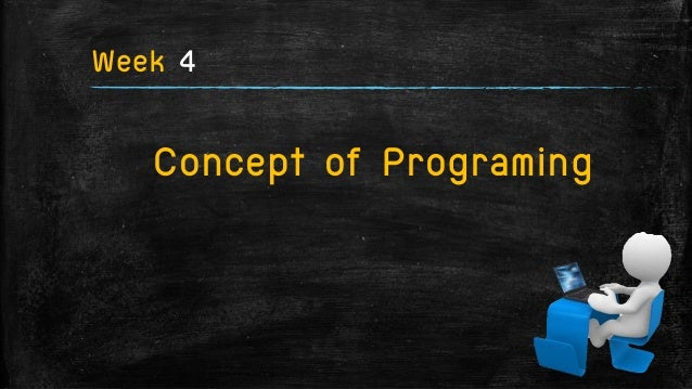 การออกแบบและพัฒนาโปรแกรม Week4 Slide 2