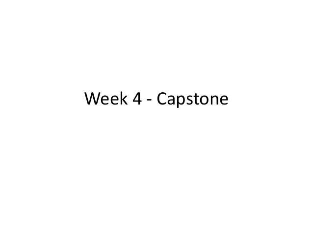 Week 4 - Capstone