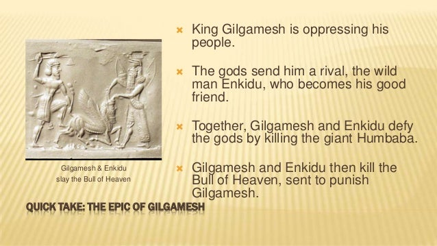 an analysis of immortality and deity by the epic of gilgamesh Analysis of major characters gilgamesh  that compose the epic of gilgamesh, he is a  onto a futile quest for immortality the epic may lack a.