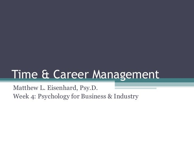 PSY 126 Week 4: Time & Career Management