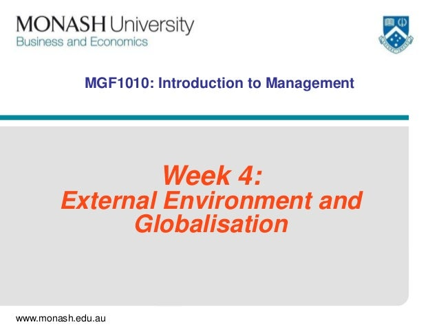 MGF1010: Introduction to Management                     Week 4:        External Environment and              Globalisation...
