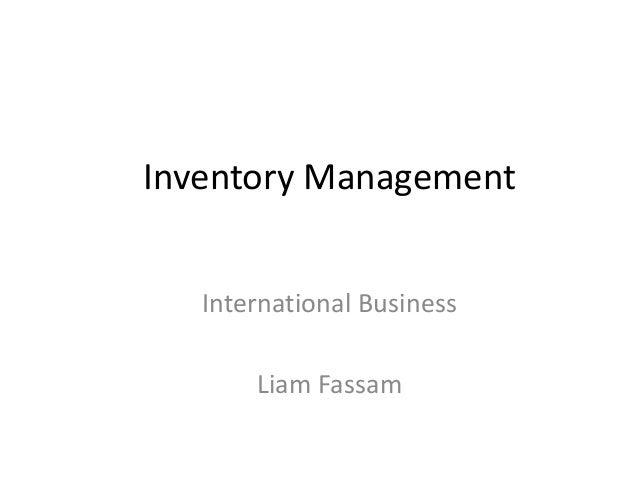 Inventory ManagementInternational BusinessLiam Fassam