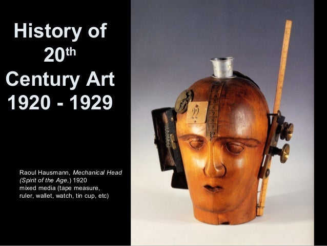 Raoul Hausmann, Mechanical Head (Spirit of the Age,) 1920 mixed media (tape measure, ruler, wallet, watch, tin cup, etc) H...