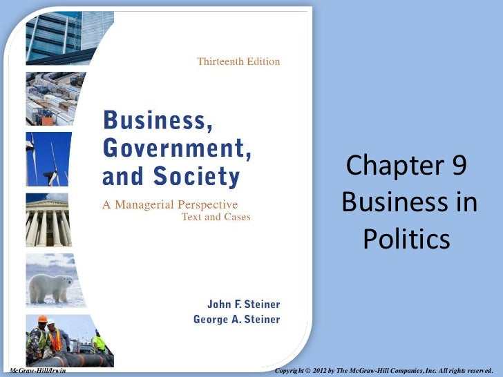 Chapter 9                                         Business in                                          PoliticsMcGraw-Hill...