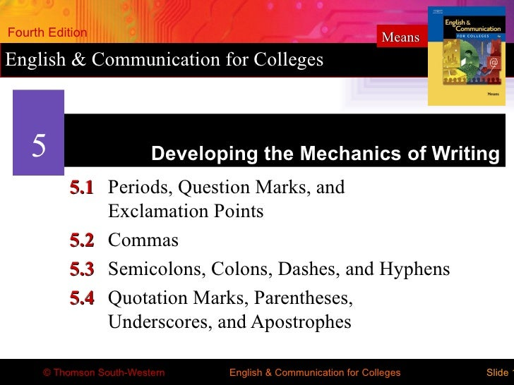 Fourth Edition                                                  MeansEnglish & Communication for Colleges    5            ...
