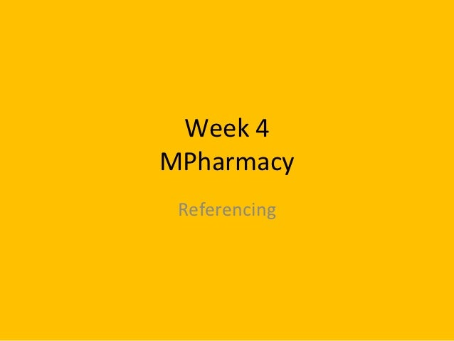 Week 4MPharmacy Referencing