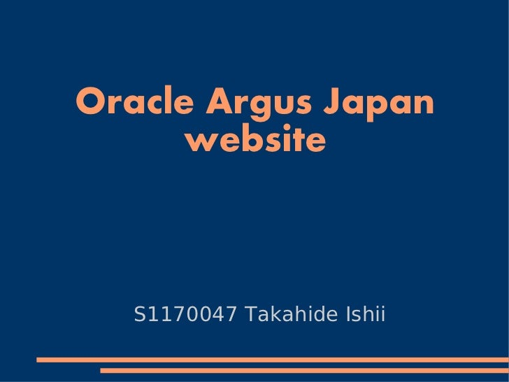 Oracle Argus Japan     website  S1170047 Takahide Ishii