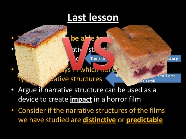Last lesson • You should now be able to: • Discuss how narrative structure can be used as a storytelling method • Discuss ...