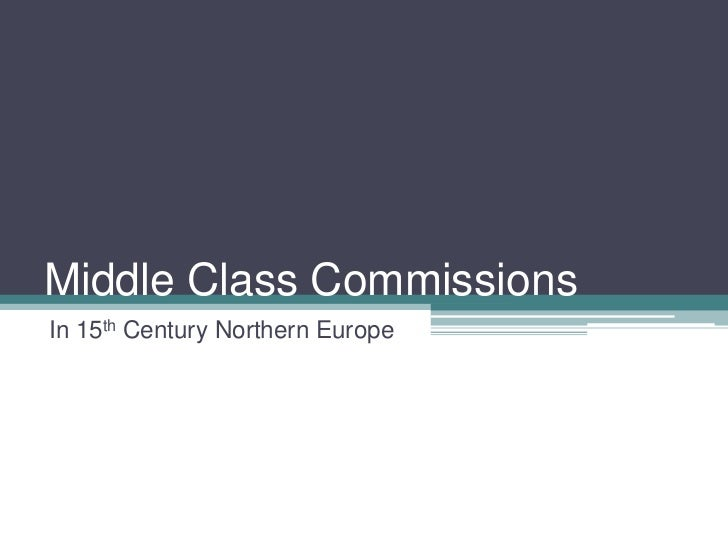 Middle Class CommissionsIn 15th Century Northern Europe