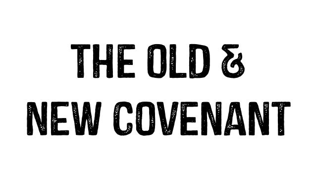 Image result for old covenant images