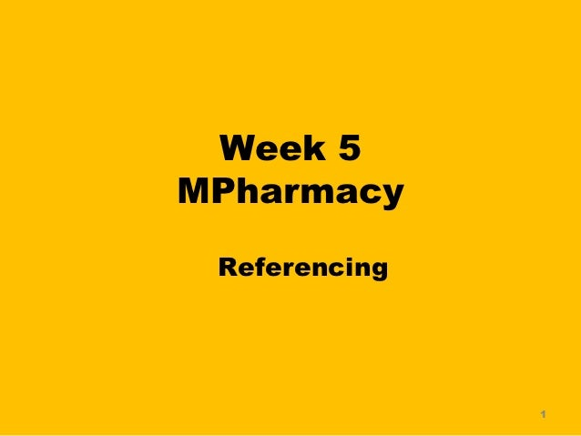 Week 5MPharmacy Referencing               1