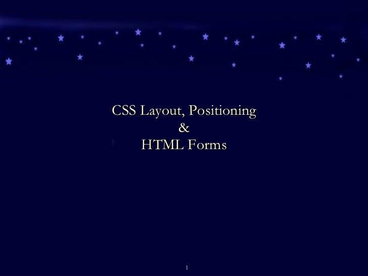 CSS Layout, Positioning & HTML Forms