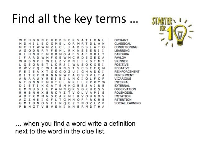 Find all the key terms … … when you find a word write a definition next to the word in the clue list.