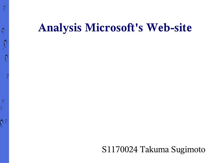 Analysis Microsofts Web-site            S1170024 Takuma Sugimoto