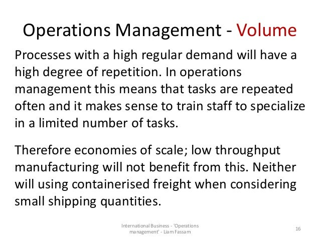 slack volume variety visibility variation Operations and processes can reduce their costs by increasing volume, reducing variety, reducing variation and  degree of visibility which  slack .