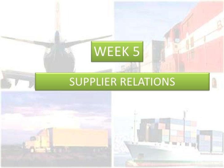 Week5 Supplier Relations