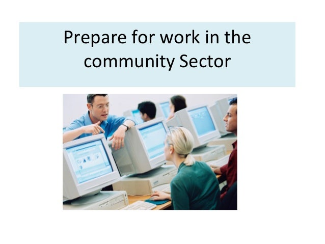 Prepare for work in the community Sector