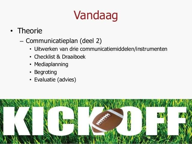 Week 6   communicatieplan deel 2 Slide 2