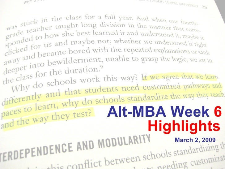 Alt-MBA Week  6  March 2, 2009  Highlights