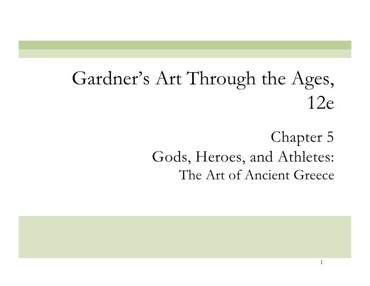 Gardner's Art Through the Ages,                            12e                           Chapter 5          Gods, Heroes, ...