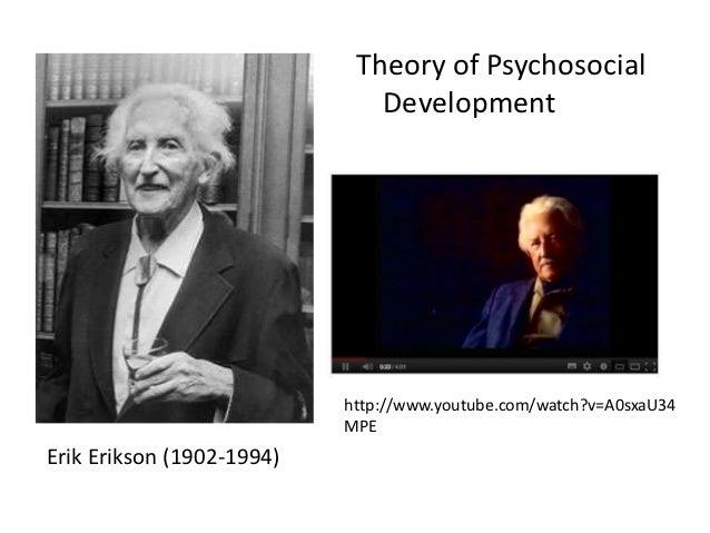 week 6  psychosocial development  erik erikson