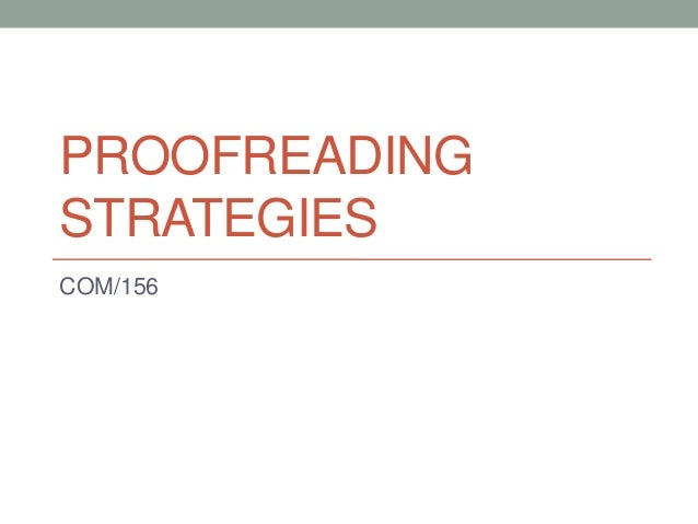 PROOFREADING STRATEGIES COM/156