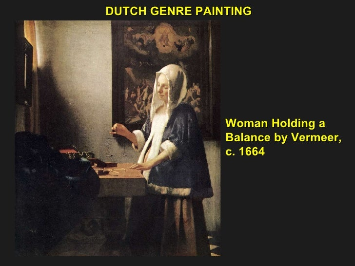 DUTCH GENRE PAINTING Woman Holding a  Balance by Vermeer, c. 1664