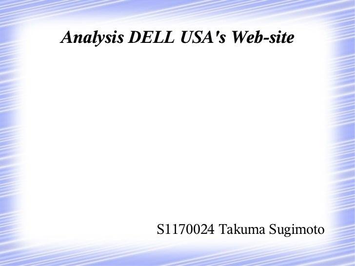 Analysis DELL USAs Web-site           S1170024 Takuma Sugimoto