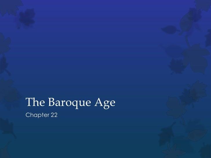The Baroque AgeChapter 22