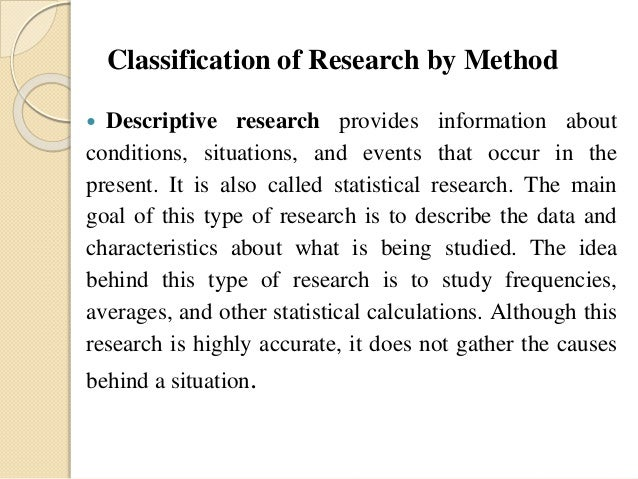 descriptive method of research Descriptive method descriptive method the meaning of the descriptive method in research is to develop, test and evaluate research instruments and methods.