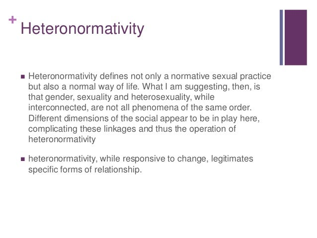 Define institutionalized heterosexuality