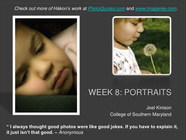 Week 8: Portraits<br />Joel Kinison<br />College of Southern Maryland<br />Check out more of Hákon's work atPhotoQuotes.co...