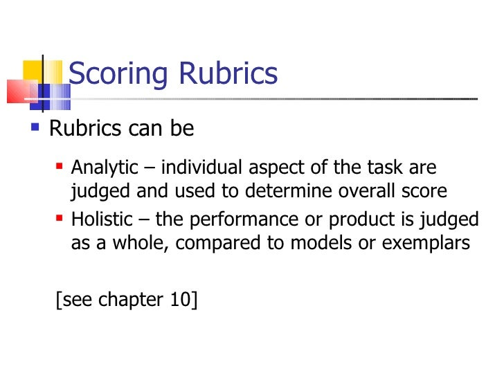 Rubrics are rating scales as opposed to