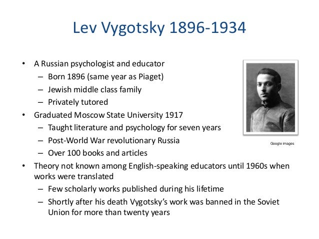 the work of lev vygotsky essay Sociocultural theory of lev vygotsky (1896-1934) and the work of psychologist dr tony attwood were also examined to  more about social cultural theory: vygotsky essay.