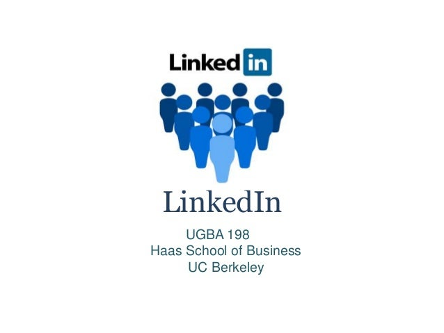 LinkedIn UGBA 198 Haas School of Business UC Berkeley